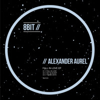 Alexander Aurel - Fall in Love EP