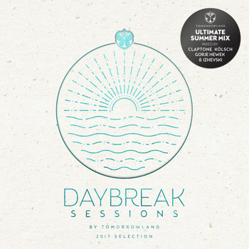 Various Artists - Daybreak Sessions 2017 by Tomorrowland