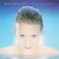 Nicky Holland - Sense and Sensuality
