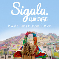 Sigala - Came Here for Love