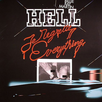 DJ Hell feat. Billie Ray Martin - Je Regrette Everything