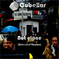 Cubezar Hamburger Jung - Not Alone (Extended Version)