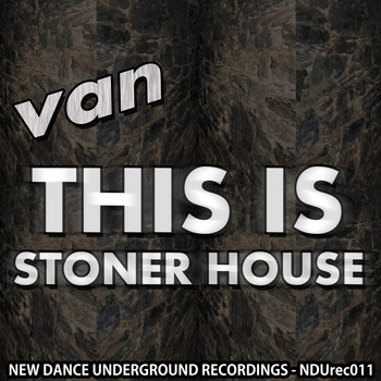 Van - This Is Stoner House
