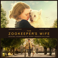 Harry Gregson-Williams - The Zookeeper's Wife (Original Motion Picture Soundtrack)