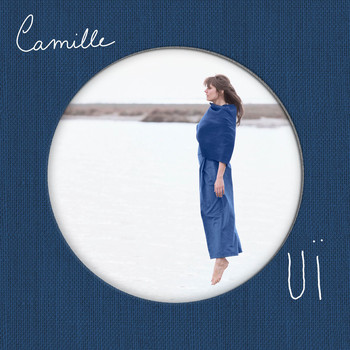Camille - OUÏ