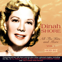 Dinah Shore - All the Hits and More 1939-60, Vol. 1
