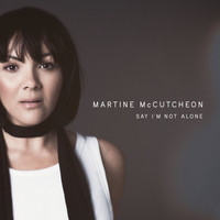 Martine McCutcheon - Say I'm Not Alone