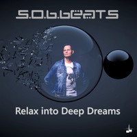 S.o.B.Beats - Relax into Deep Dreams