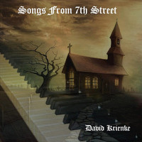 David Krienke - Songs from 7th Street