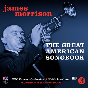 James Morrison - The Great American Songbook