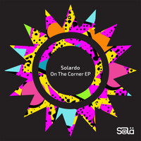 Solardo - On The Corner EP