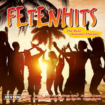 Various Artists - Fetenhits - The Real Summer Classics (Explicit)