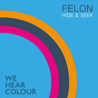 Felon - Hide & Seek