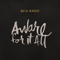 Beta Radio - Aware for It All