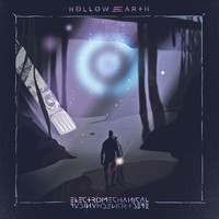 Hollow Earth - Electromechanical