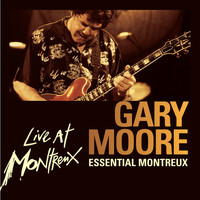 Gary Moore - Essential Montreux (Live)