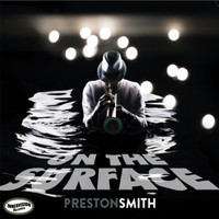 Preston Smith - On the Surface