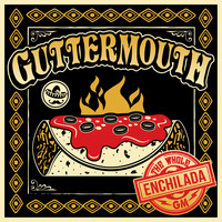 Guttermouth - The Whole Enchilada (Explicit)
