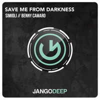 Simioli, Benny Camaro - Save Me from Darkness