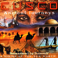 Cusco - Ancient Journeys (A Vision of the New World) (Remastered by Basswolf)