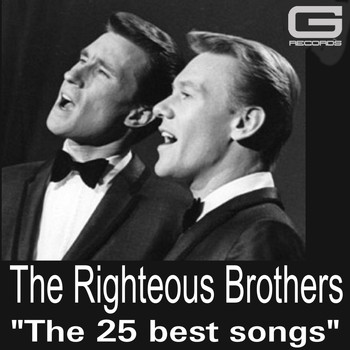 The Righteous Brothers - The 25 Best Songs
