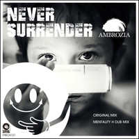 Ambrozia - Never Surrender