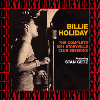 Billie Holiday - The Complete 1951 Boston Storyville Club Sessions (Hd Remastered, Restored Edition, Live, Doxy Collection)