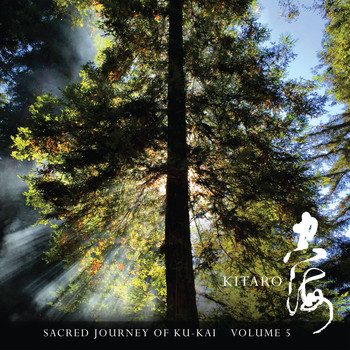 Kitaro - Sacred Journey of Ku-Kai, Volume 5