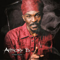 Anthony B - Anthony B: Choices (Explicit)