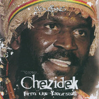 Chezidek - Firm up Yourself (Deluxe Version)