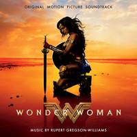 Rupert Gregson-Williams - Wonder Woman: Original Motion Picture Soundtrack