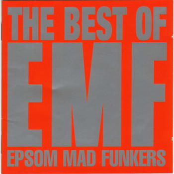 EMF - Best Of (Epsom Mad Funkers) (Double Album Version [Explicit])