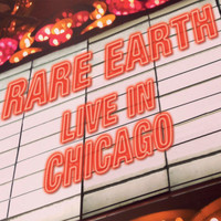 Rare Earth - Rare Earth (Live in Chicago)