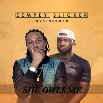 Weatherman - She Owes Me (Debtor) [feat. Weatherman]