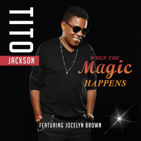 Jocelyn Brown - When the Magic Happens (feat. Jocelyn Brown)