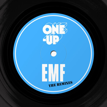 EMF - One-Up (The Remixes)