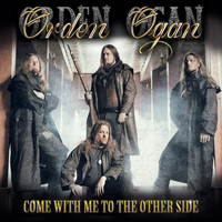 Orden Ogan - Come with Me to the Other Side
