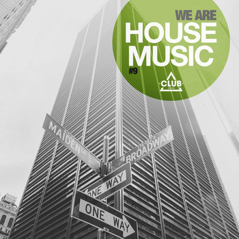 Various Artists - We Are House Music, Vol. 9