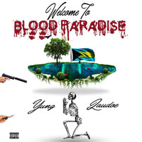 Yung Laudoe - Welcome to Blood Paradise