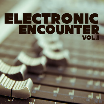 Various Artists - Electronic Encounter, Vol. 1