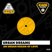 Urban Dreams - An Urban Dream of Love