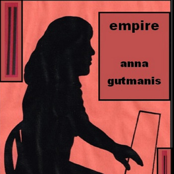Anna Gutmanis - Empire
