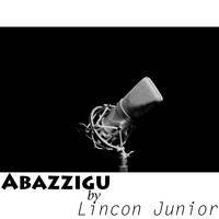 Lincon Junior - Abazzigu