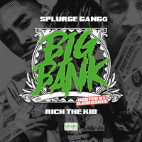 Rich The Kid - Big Bank (feat. Rich the Kid)