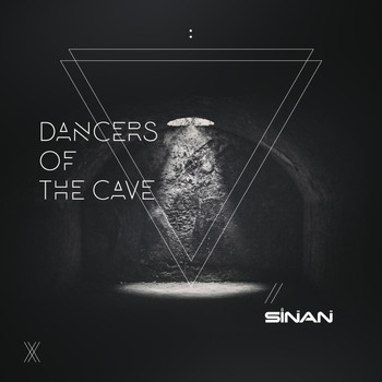 Sinan - Dancers of the Cave