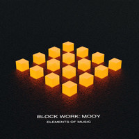 Elements of Music - Block Work: Mooy