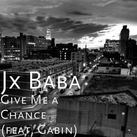 Gabin - Give Me a Chance (feat. Gabin)