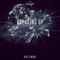 Ben Lemonz - Breaking Up
