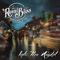 Royal Bliss - Into the Night