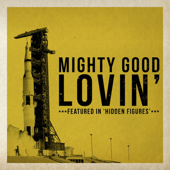"The Miracles - Mighty Good Lovin' (Featured In ""Hidden Figures"")"